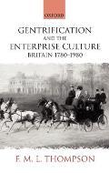 Gentrification and the Enterprise Culture