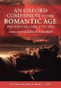 Oxford Companion to the Romantic Age British Culture 1776 1832