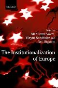 The Institutionalization of Europe