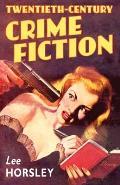 Twentieth Century Crime Fiction
