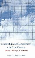 Leadership and Management in the 21st Century: Business Challenges of the Future