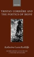 Tristan Corbière and the Poetics of Irony