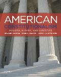 American Constitutionalism Powers Rights & Liberties