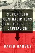Seventeen Contradictions & the End of Capitalism