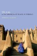 Islam and the Problem of Black Suffering