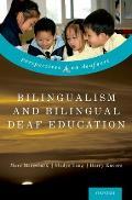 Bilingualism and Bilingual Deaf Education