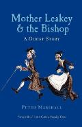 Mother Leakey & the Bishop A Ghost Story