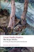 Gerard Manley Hopkins: The Major Works