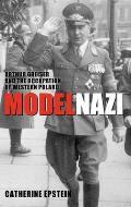 Model Nazi: Arthur Greiser and the Occupation of Western Poland