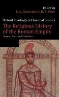 The Religious History of the Roman Empire: Pagans, Jews, and Christians
