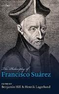 Philosophy of Francisco Suarez