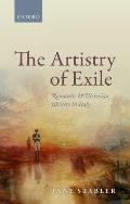 Artistry of Exile: Romantic and Victorian Writers in Italy