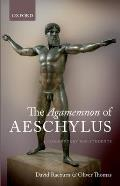 Agamemnon Of Aeschylus A Commentary For Students