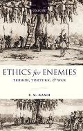 Ethics for Enemies