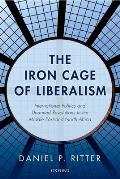 Iron Cage of Liberalism International Politics & Unarmed Revolutions in the Middle East & North Africa