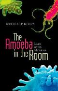 Amoeba in the Room: Lives of the Microbes