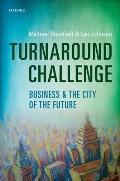 Turnaround Challenge Business & The City Of The Future