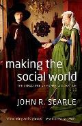 Making The Social World