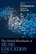 The Oxford Handbook of Music Education, Volume 1