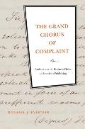 Grand Chorus of Complaint Authors & the Business Ethics of American Publishing