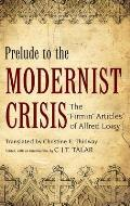 Prelude to the Modernist Crisis: The Firmin Articles of Alfred Loisy
