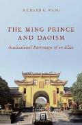 Ming Prince and Daoism: Institutional Patronage of an Elite