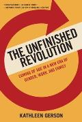 Unfinished Revolution Coming of Age in a New Era of Gender Work & Family
