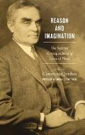 Reason and Imagination: The Selected Correspondence of Learned Hand: 1897-1961