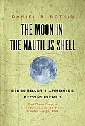 Moon in the Nautilus Shell Discordant Harmonies Reconsidered