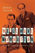Well Have Manhattan The Early Work of Rodgers & Hart