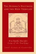 The Buddha's Doctrine and the Nine Vehicles: Rog Bande Sherab's Lamp of the Teachings