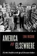 America Is Elsewhere The Noir Tradition in the Age of Consumer Culture