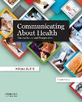 Communicating about Health Current Issues & Perspectives