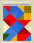 02907 Middle Grades Mathematics Projects: Similarity and Equivalent Fractions, Sourcebook