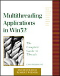 Multithreading Applications in Win32 The Complete Guide to Threads