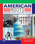 American Roots Readings On U S Cultur