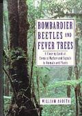 Bombardier Beetles & Fever Trees