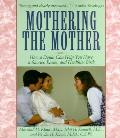Mothering The Mother How A Doula Can Hel