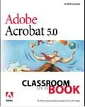 Adobe Acrobat 5.0 Classroom in a Book