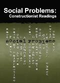 Social Problems: Constructionist Readings