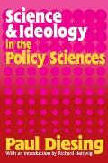 Science and Ideology in the Policy Sciences