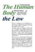 The Human Body and the Law: A Medico-Legal Study