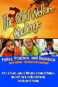 Child Welfare Challenge Policy Practice & Research