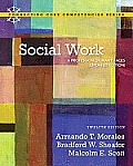 Social Work A Profession of Many Faces Updated Edition