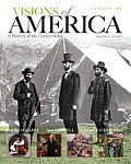 Visions of America A History of the United States Volume One