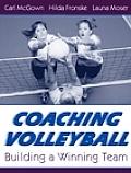 Coaching Volleyball Building a Winning Team