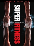 Super Fitness for Sports, Conditioning, and Health
