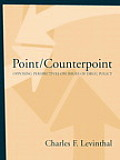 Point/counterpoint : Opposing Perspectives on Issues of Drug Policy (03 Edition)