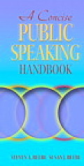 Concise Public Speaking Handbook