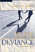Elite Deviance (8TH 06 - Old Edition)